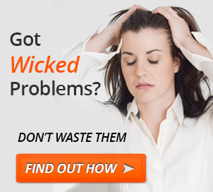 Got Wicked Problems?